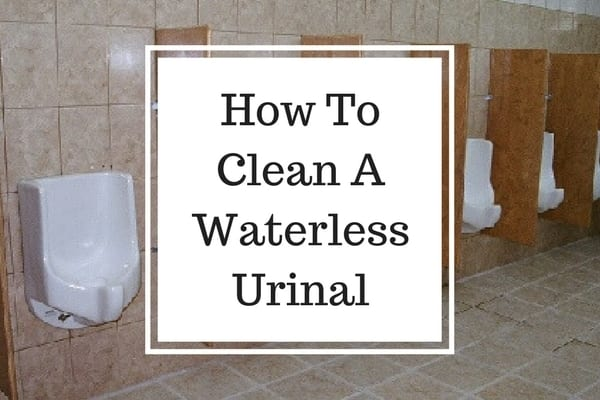 waterless urinal cleaning